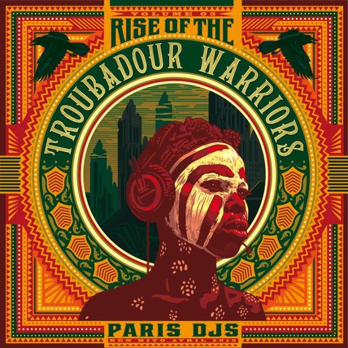 Paris_DJs_Soundsystem-Rise_Of_The_Troubadour_Warriors
